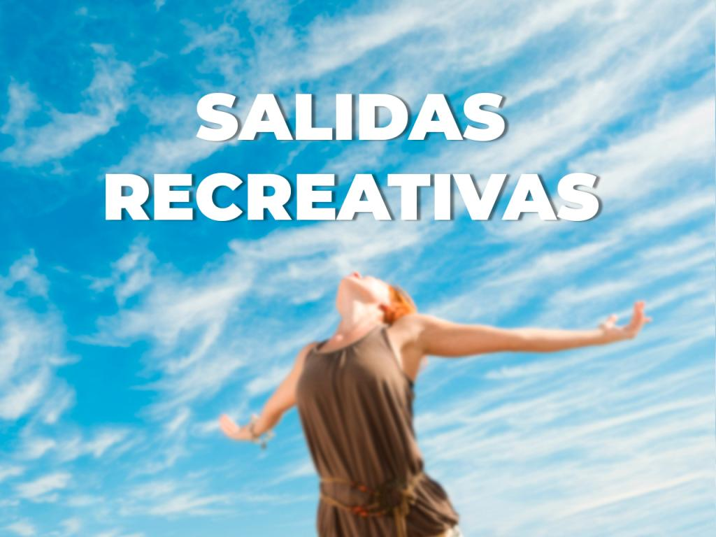 Salidas recreativas